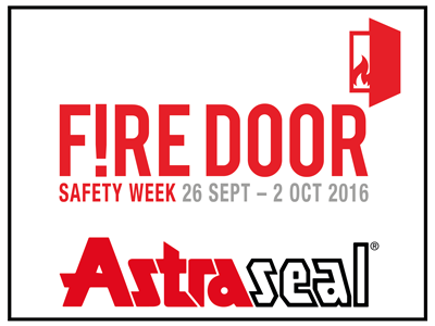 Fire Door Safety Week with Astraseal